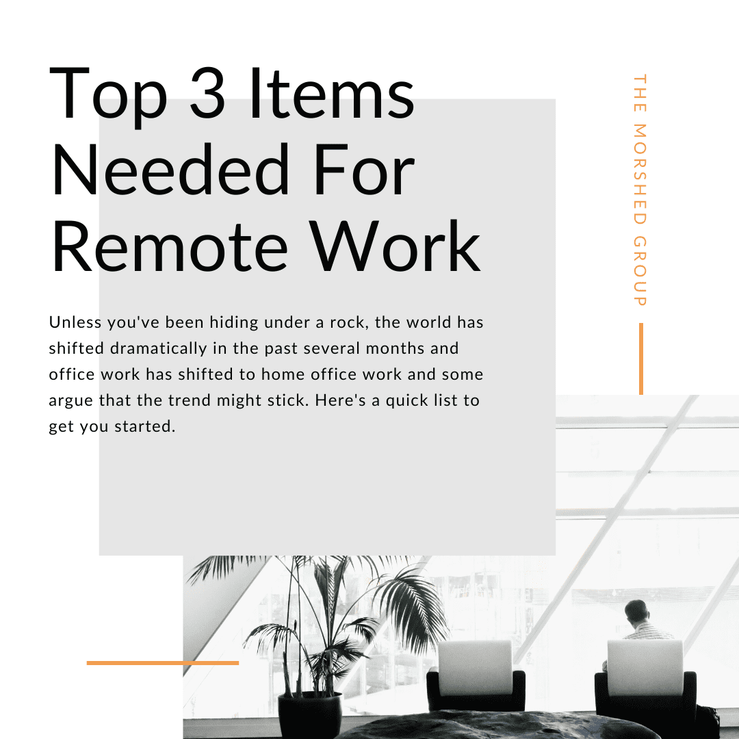 Top 3 Items Needed for Remote Work _ TMG