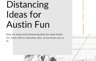 Top 3 Social Distancing Ideas for Austin Fun _ the Morshed Group